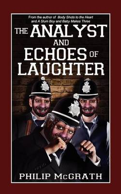The Analyst and Echoes of Laughter by Philip McGrath