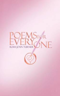 Poems for Everyone by Alma Joan Turner