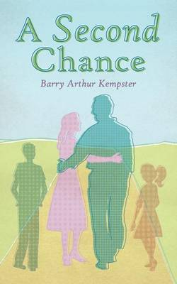 A Second Chance by Barry Arthur Kempster