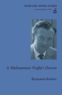 A Midsummer Night's Dream by Benjamin Britten