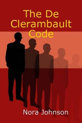 The De Clerambault Code by Nora Johnson