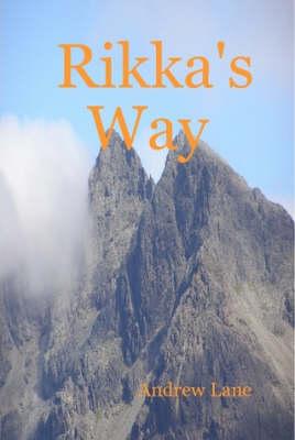 Rikka's Way by Andrew, Lane