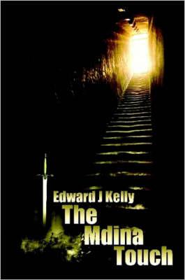 The Mdina Touch by Mr Edward J Kelly