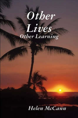 Other Lives - Other Learning by Helen McCann