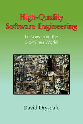 High-Quality Software Engineering by David Drysdale