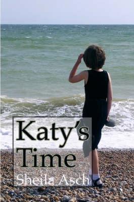 Katy's Time by Sheila Asch