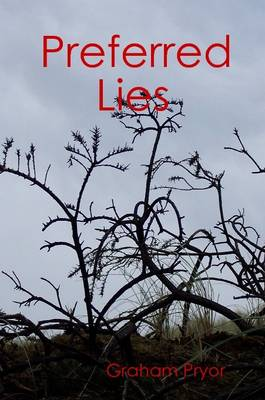 Preferred Lies by Graham Pryor