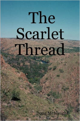 The Scarlet Thread by Doug McNaught