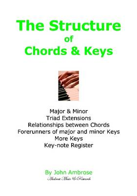 The Structure of Chords & Keys by John Ambrose