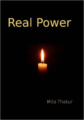 Real Power by Mita Thakur