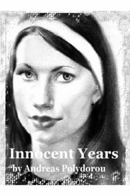 Innocent Years by Andreas Polydorou