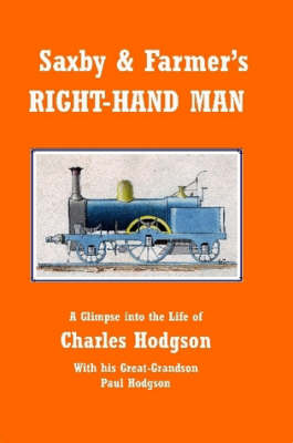 Saxby & Farmer's Right-Hand Man by Paul Hodgson