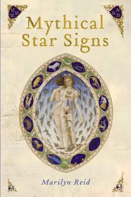 Mythical Star Signs by Marilyn Reid