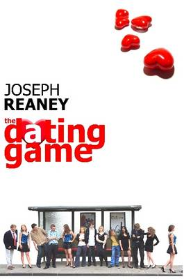 The Dating Game by Joseph Reaney