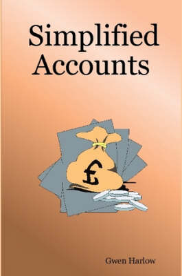 Simplified Accounts by Gwen Harlow