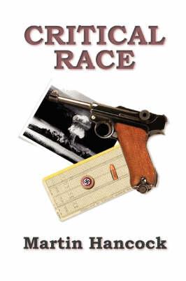 Critical Race by Martin Hancock