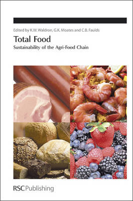 Total Food Sustainability of the Agri-Food Chain by Keith (Institute of Food Research, UK) Waldron