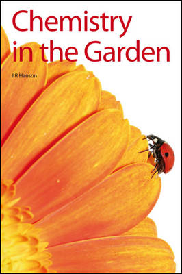 Chemistry in the Garden by James R. Hanson