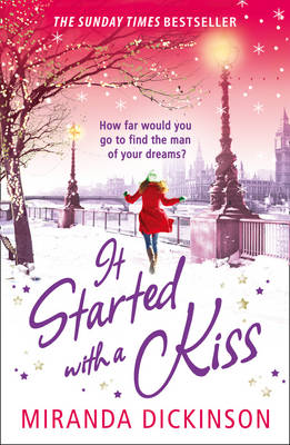 It Started with a Kiss! by Miranda Dickinson