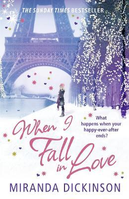 When I Fall in Love by Miranda Dickinson