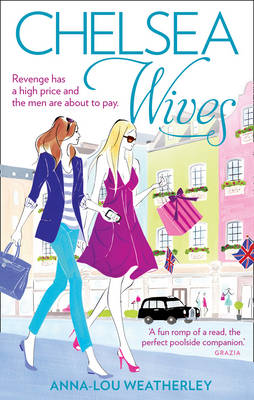 Chelsea Wives by Anna-Lou Weatherly