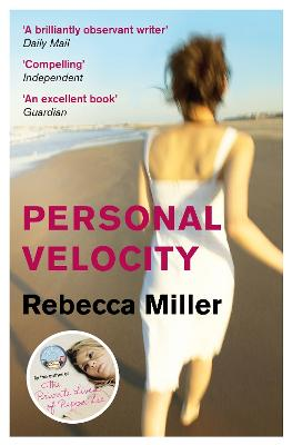 Personal Velocity by Rebecca Miller
