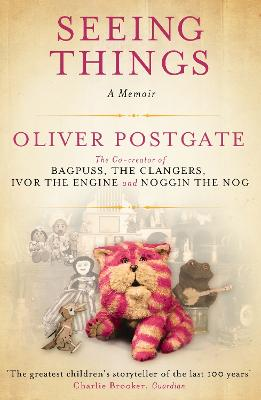 Seeing Things by Oliver Postgate