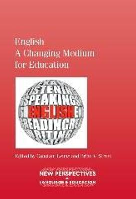 English - A Changing Medium for Education by Constant Leung