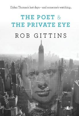 The Poet and the Private Eye by Rob Gittins