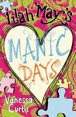 Lilah May's Manic Days by Vanessa Curtis