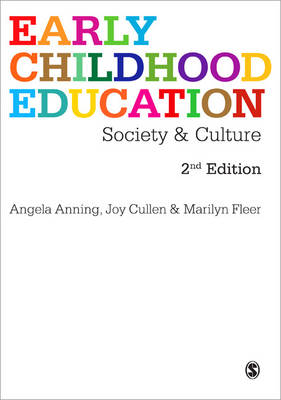 Early Childhood Education Society and Culture by Angela Anning, Joy Cullen, Marilyn Fleer