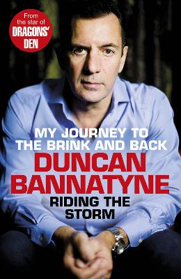 Riding the Storm by Duncan Bannatyne