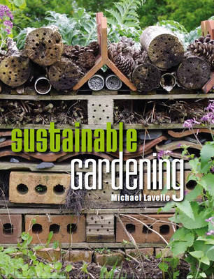 Sustainable Gardening by Michael Lavelle
