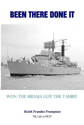 Been There Done It Won The Medals Got The T.Shirt by Keith Frampton