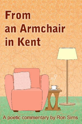 From an Armchair in Kent by Ron Sims