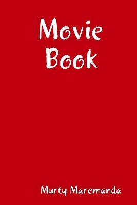 Movie Book by Murty Maremanda