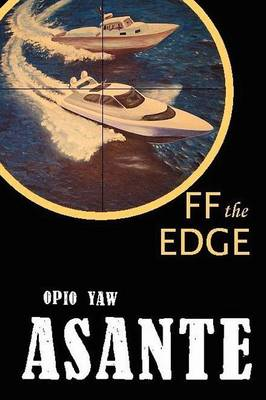 Off the Edge by Opio Yaw Asante