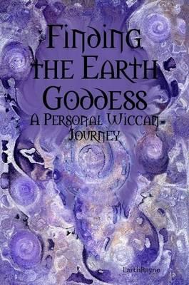 Finding the Earth Goddess by EarthRayne