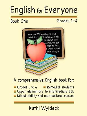 English for Everyone - Book 1 by Kathi Wyldeck