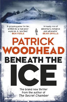 Beneath the Ice by Patrick Woodhead