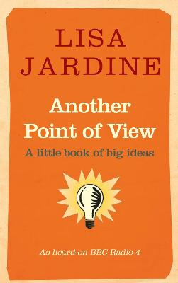Another Point of View by Lisa Jardine