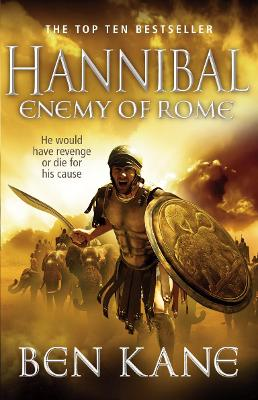 Hannibal: Enemy of Rome by Ben Kane