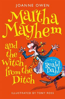 Cover for Martha Mayhem and the Witch from the Ditch by Joanne Owen