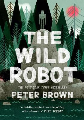 Cover for The Wild Robot by Peter Brown