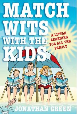 Match Wits with the Kids by Jonathan Green