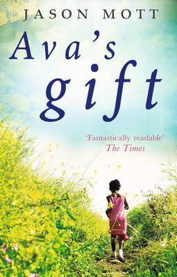Ava's Gift by Jason Mott