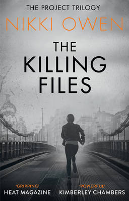 Cover for The Killing Files by Nikki Owen