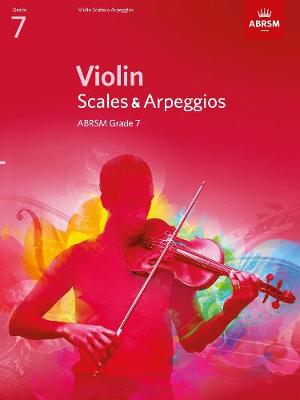 Violin Scales & Arpeggios, ABRSM Grade 7 from 2012 by