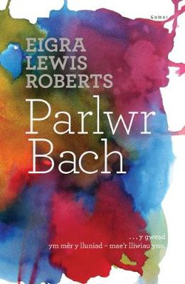 Parlwr Bach by Eigra Lewis Roberts
