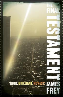 The Final Testament by James Frey